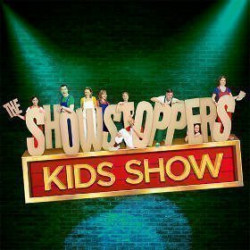 The Showstoppers Kids Show - The Spiegeltent